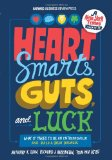 Hearts Smarts Guts and Luck